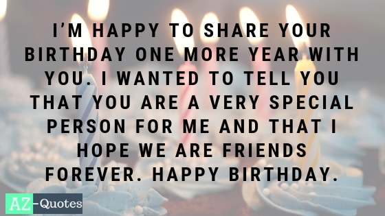 100 Best Collection Of Happy Birthday Wishes For A Friend Az Quotes