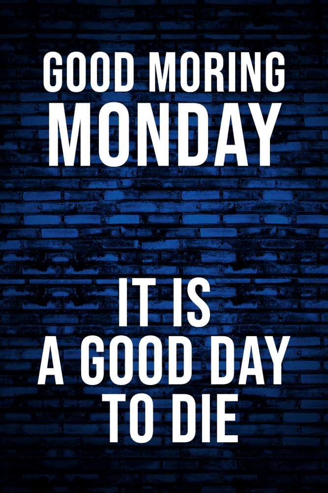 monday good morning quotes in english